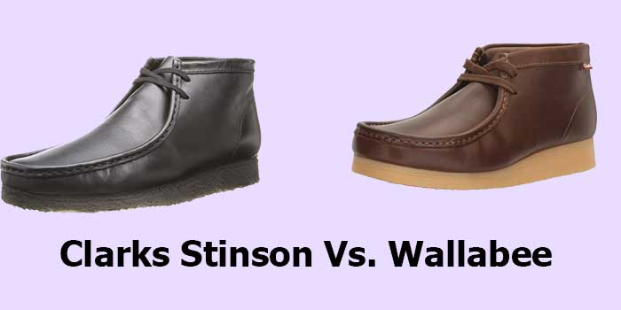 Clarks Stinson Vs. Wallabee: What are the Difference?